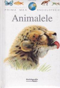 Prima mea enciclopedie - Animalele