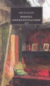Romanul adolescentului miop. Gaudeamus
