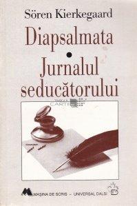 Diapsalmata. Jurnalul seducatorului