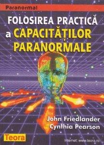 Folosirea practica a capacitatilor paranormale
