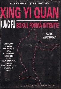 Xing Yi Quan. Kung Fu. Boxul forma-intentie