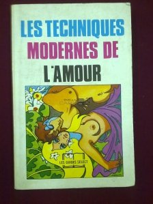 Les techniques modernes de l`amour