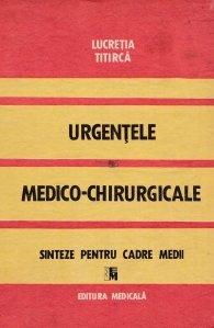 Urgentele medico-chirurgicale. Sinteze pentru cadre medii