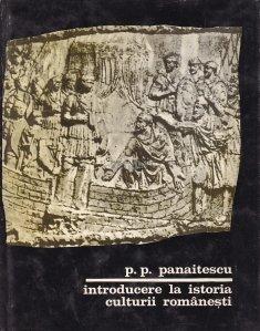 Introducere la istoria culturii romanesti