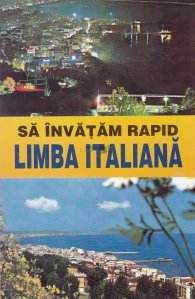 Sa invatam rapid limba italiana