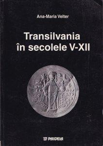 Transilvania in secolele V-XII