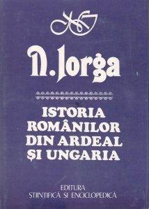 Istoria romanilor din Ardeal si Ungaria