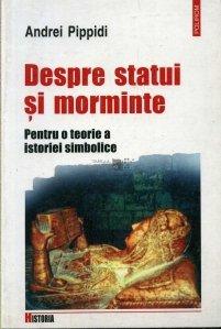 Despre statui si morminte
