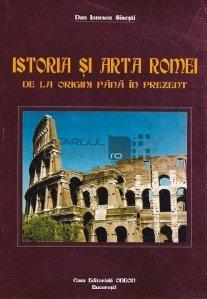 Istoria si Arta Romei de la Origini Pana in Prezent