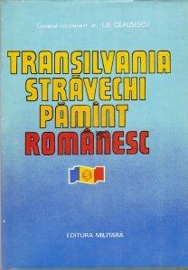 Transilvania stravechi pamant romanesc