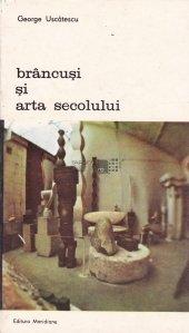 Brancusi si arta secolului