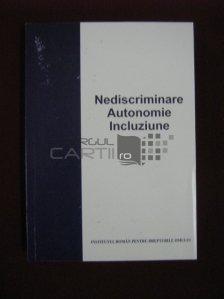 Nediscriminare Autonomie Incluziune