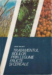 Tratamentul bolilor prin legume, fructe si cereale
