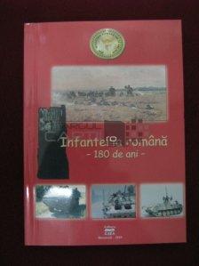 Infanteria romana - 180 de ani