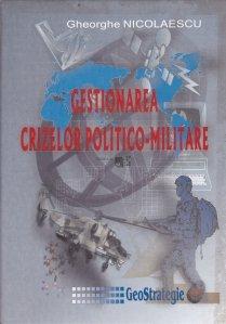 Gestionarea crizelor politico-militare