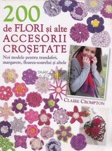 200 De Flori Si Alte Accesorii Crosate
