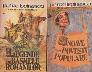 Legende sau basmele romanilor. Snoave sau Povesti populare