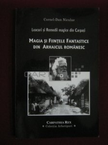 Magia si fiintele fantastice din arhaicul romanesc