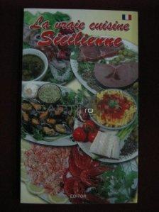 La vraie cuisine Sicilienne