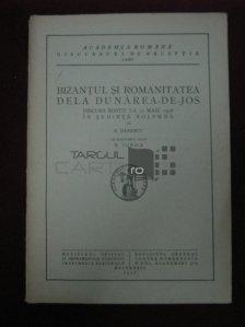 Bizantul si romanitatea dela Dunarea-de-Jos
