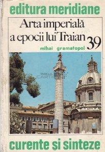 Arta imperiala a epocii lui Traian