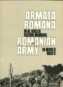Armata romana in al doilea razboi mondial / Romanian Army in World War II
