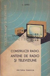 Constructii radio. Antene de radio si televiziune