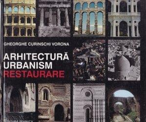Arhitectura. Urbanism. Restaurare