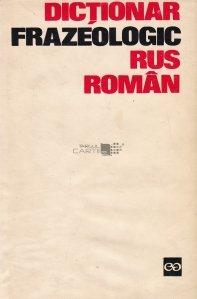 Dictionar frazeologic rus-roman