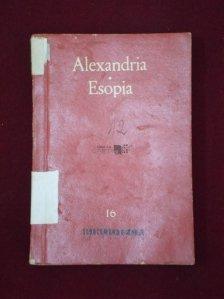 Alexandia. Esopia
