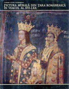 Pictura murala din Tara Romaneasca in veacul al XVI-lea