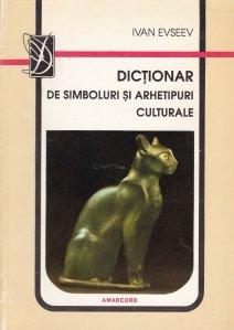 Dictionar de simboluri si arhetipuri culturale