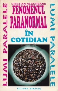 Fenomenul paranormal in cotidian