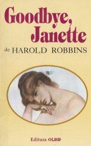 Goodbye, Janette / La revedere, Janette.