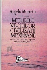 Miturile vechilor civilizatii mexicane