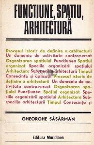 Functiune, spatiu, arhitectura