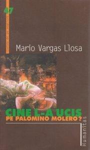 Cine l-a ucis pe Palomino Molero