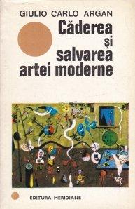 Caderea si salvarea artei moderne