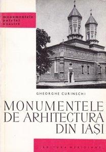 Monumentele de arhitectura din Iasi