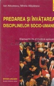 Predarea si invatarea disciplimelor Socio-umane