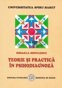 Teorie si practica in psihodiagnoza