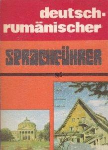 Deutsch-rumanischer sprachfuhrer / Ghid de conversatie german-roma