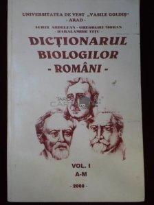 Dictionarul biologilor romani vol. 1 A-M