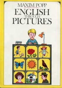 English through Pictures / Engleza prin imagini