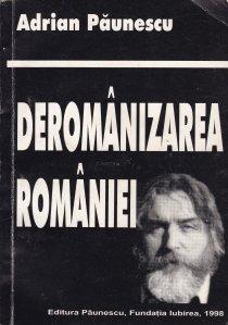 Deromanizarea Romaniei