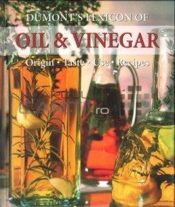 Dumont's Lexicon of oil and vinegar / Lexiconul uleiului si otetului