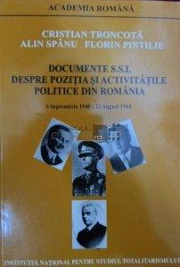 Documente SSI despre pozitia si activitatile politice din Romania