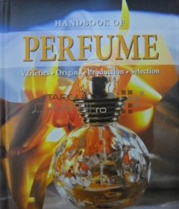 Handbook of perfume