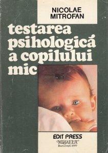 Testarea psihologica a copilului mic