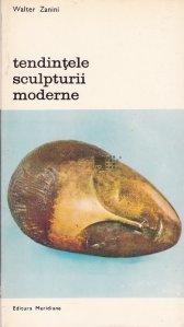 Tendintele sculpturii moderne